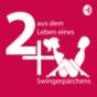2+X - aus dem Leben eines Swingerpärchens Podcast Download