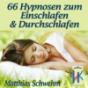 66 Hypnosen zum Einschlafen und Durchschlafen: 66 Originale von HypnoKing