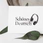 Schönes Deutsch Podcast Download