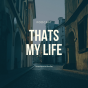 Thats my life Podcast Download