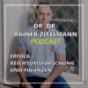 Dr. Dr. Rainer Zitelmann: Erfolg, Reichtumsforschung und Finanzen Podcast Download