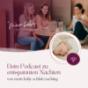 Dein Podcast zu entspannten Nächten, Babyschlaf