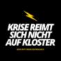 Krise reimt sich nicht auf Kloster Podcast Download