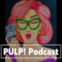 PULP! Podcast Download
