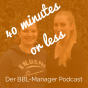 40 minutes or less - der BBL-Manager Podcast Download