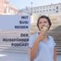 mit susi reisen Podcast herunterladen