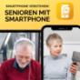 Senioren mit Smartphone Digitale Welt erklärt 2020 Podcast Download