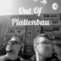 Out Of Plattenbau Podcast herunterladen