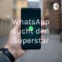 WhatsApp sucht den Superstar Podcast Download