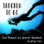 Tauchen to go Podcast Download