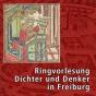 Ringvorlesung Dichter und Denker in Freiburg (Videopodcast) Podcast herunterladen