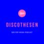 Discothesen – Der Pop-Musik-Podcast Podcast Download