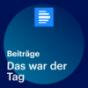 Das war der Tag - Deutschlandfunk Podcast Download