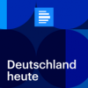 dradio - Deutschland heute Podcast Download