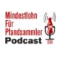 Mindestlohn für Pfandsammler Podcast Download