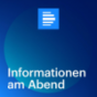 dradio - Informationen am Abend Podcast Download