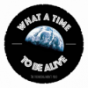 What A Time To Be Alive Podcast Download