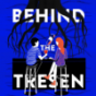 BEHIND THE TRESEN Podcast Download