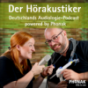 Der Hörakustiker - Deutschlands Audiologie-Podcast powered by Phonak Podcast Download