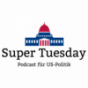Super Tuesday - Podcast für US-Politik Podcast Download