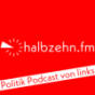 halbzehn.fm - Politik Podcast von links Podcast Download