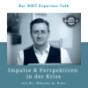 Impulse & Perspektiven in der Krise - DIKT Experten-Talk mit Dr. Nikolai A. Behr