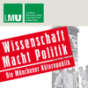 Center for Advanced Studies (CAS) Wissenschaft Macht Politik Podcast Download