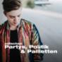 zwischen Partys, Politik & Pailletten