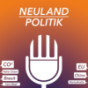 Neuland Politik Podcast Download