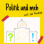 Politik und meh Podcast Download