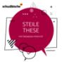 """""""Steile These"""" - der Politik-Podcast Podcast Download"""
