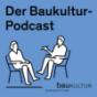 Podcast Download - Folge 10 Minuten Baukultur: Teil 6 mit Simon Weisse online hören