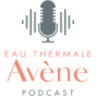 Avène Beauty for you - Podcast Podcast Download