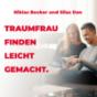 TRAUMFRAU FINDEN LEICHT GEMACHT mit Niklas Becker und Silas Dan: Dating | Beziehungen | Coaching