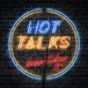 Hot Talks - Ein Podcast ohne Tabuthemen Podcast Download