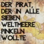 Der Pirat, der in alle 7 Weltmeere pinkeln wollte Podcast Download