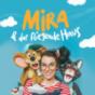MIRA & das fliegende Haus Podcast herunterladen