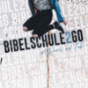 Bibelschule2Go Podcast herunterladen