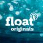 float originals Podcast Download