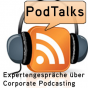 Podcast Download - Folge PodTalk Nr. 2: Podcasts in der internen Kommunikation online hören
