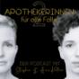 Die 2 Apothekerinnen für alle Fälle Podcast Download
