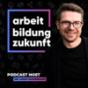 Arbeit Bildung Zukunft Podcast Download