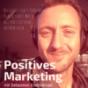 Positives Marketing -- Dein Marketing-Mindset Podcast Download