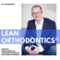 Dr. Baxmann's LeanOrthodontics - Erfolgreich in Praxismanagement & Kieferorthopädie Podcast Download
