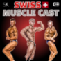 Swiss Muscle Cast Podcast Download