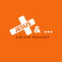 Jesus und ... Podcast Download