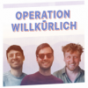 Operation Willkürlich Podcast Download