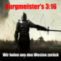 Burgmeister's 3:16 Podcast Download