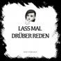 Lass Mal Drüber Reden Podcast Download