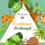 Erziehungsdschungel Podcast Download